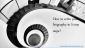 How to writeyour biography in 5 easy steps?