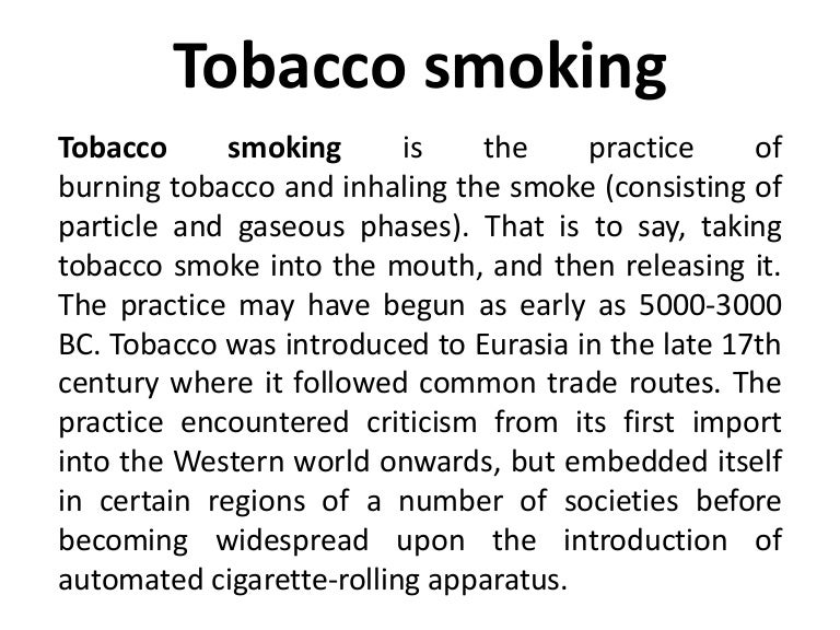 smoking thesis introduction Smoking is a hard habit to break because tobacco contains nicotine, which is highly addictive there are several effects and causes of smoking first of all, teenagers smoke because they want to.