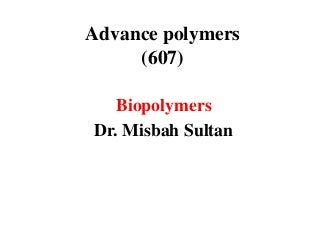 Biopolymer lecture 1