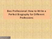 Bios Professional How to Write a Perfect Biography for Different Professions