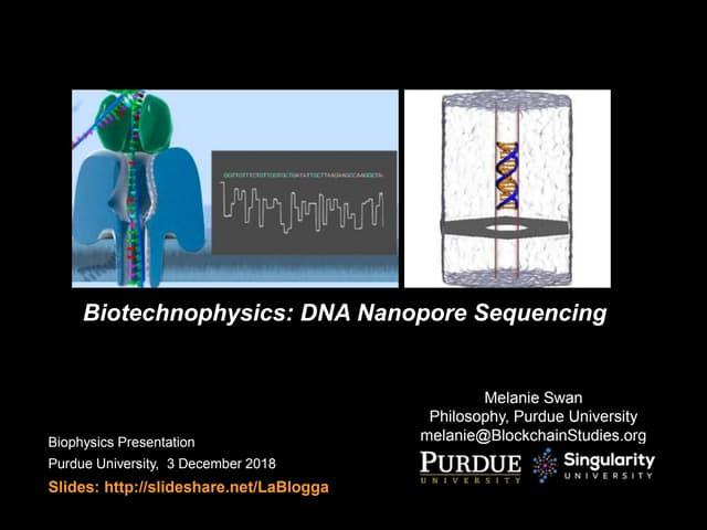 Biotechnophysics: DNA Nanopore Sequencing