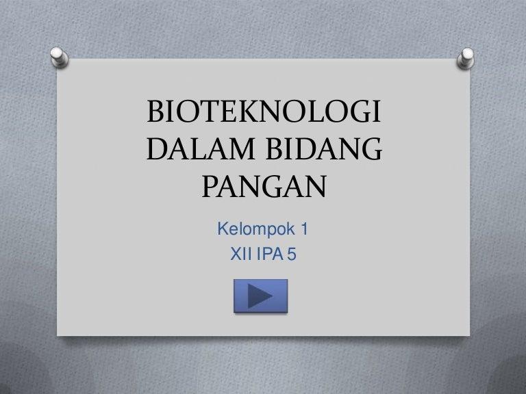 Bioteknologi Dalam Bidang Pangan
