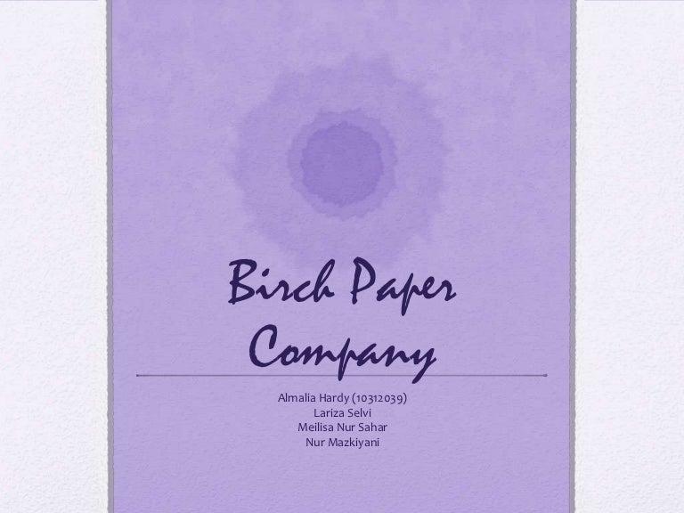 birch paper company case study solution