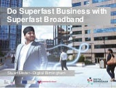 Do Superfast Business with Superfast Broadband