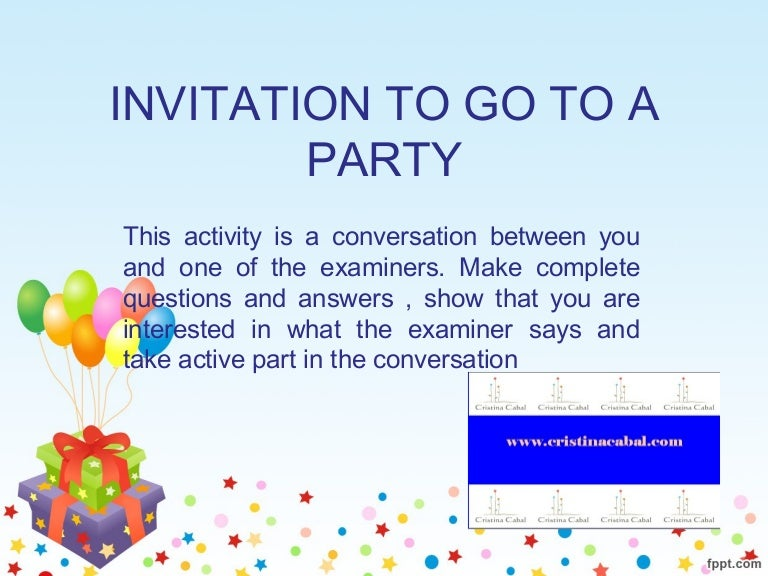 ROLE PLAY INVITATION TO GO TO A PARTY – Invite to a Party