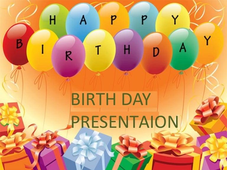 Birthday Presentation