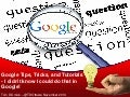 "Google Tips and Tricks - ""I didn't know I could do that in Google!"""