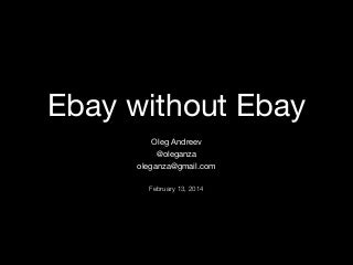 Ebay without Ebay - Bitcoin smart contracts presentation by Oleg Andreev