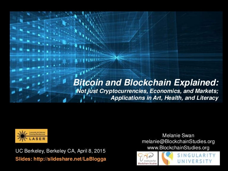 Bitcoin and Blockchain Technology Explained: Not just Cryptocurrencie…