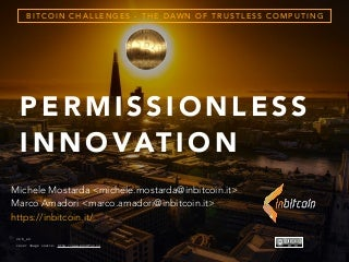 Bitcoin Challenges - The Dawn of Trustless Computing