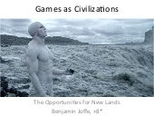 Games as Civilizations