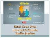 Start your own Internet & Mobile radio station