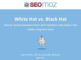 White vs. Black Hat SEO