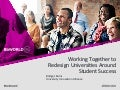 Working together to redesign universities around student success