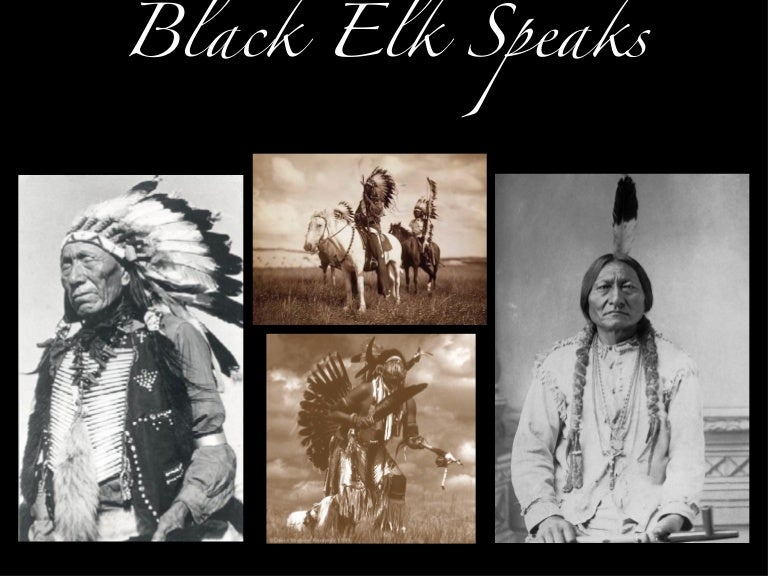 """a discussion of black elk speaks The discussion of neihardt's book """"black elk speaks"""" will be led by humanities scholar jace decory, assistant professor emeritus at black hills state university in spearfish the program will."""