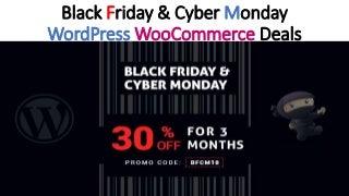 Black friday & Cyber Monday WordPress WooCommerce deals