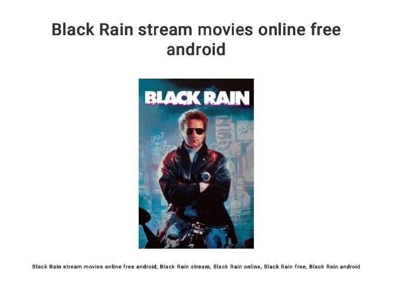 Black Rain Stream