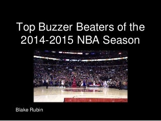 Top Buzzer Beaters of the 2014-2015 NBA Season