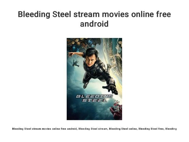 Bleeding Steel Stream