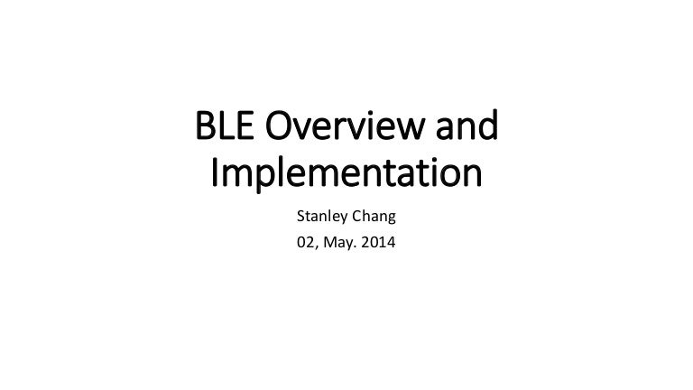 Ble overview and_implementation