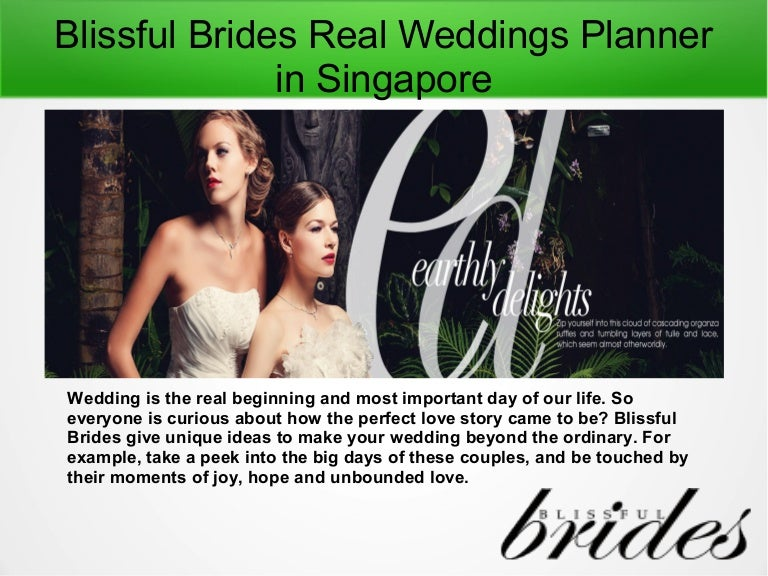 Real Weddings Singapore: Blissful Brides Real Weddings Planner In Singapore