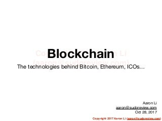 Blockchain: the technologies behind Bitcoin, Ethereum, ICO, and more