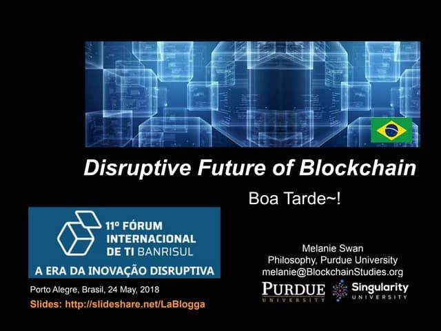 Disruptive Future of Blockchain for Brasil
