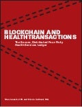 Blockchain and Health Transactions: The Secure, Distributed Four-Party Health Services Ledger