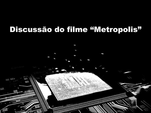 Discussão sobre o filme Metrópolis