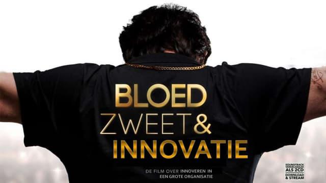 Bloed, zweet & Innovatie