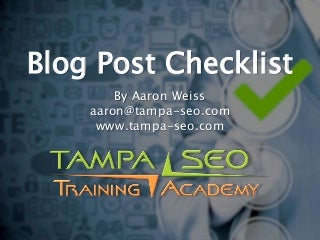 Blog Post Checklist for WordPress Authors