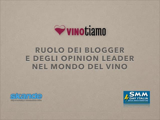 Il ruolo dei Blogger e degli Opinion leader nel mondo del vino