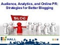 SEO, Analytics, and Online PR: Strategies for Better Blogging