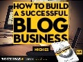 How to Build a Successful Blog Business - Niches