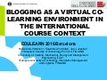 Blogging as a virtual co-learning environment in the international course context