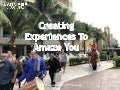 Creating experiences to amaze you