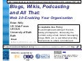 Blogs, Wikis, Podcasting and All That (Pre-Release)