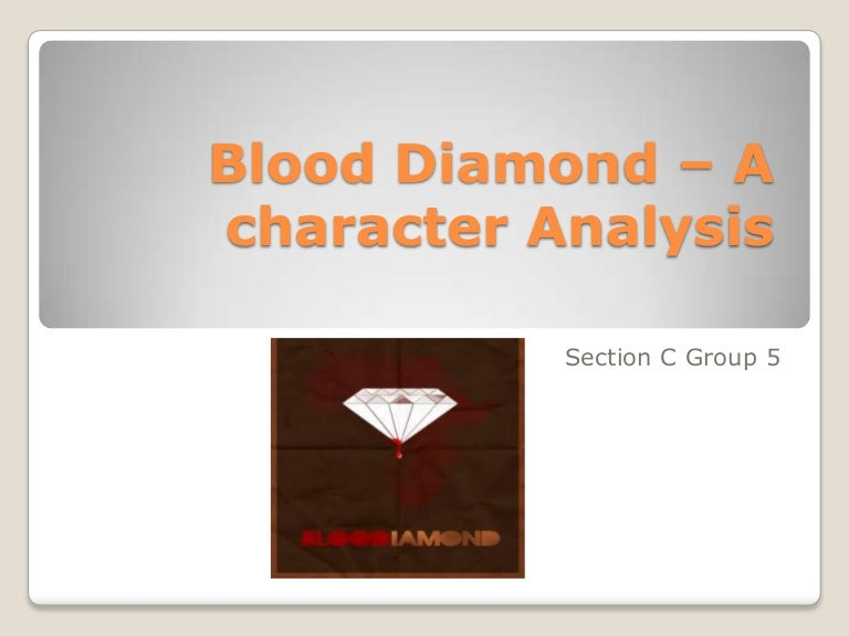 blood diamond a character analysis