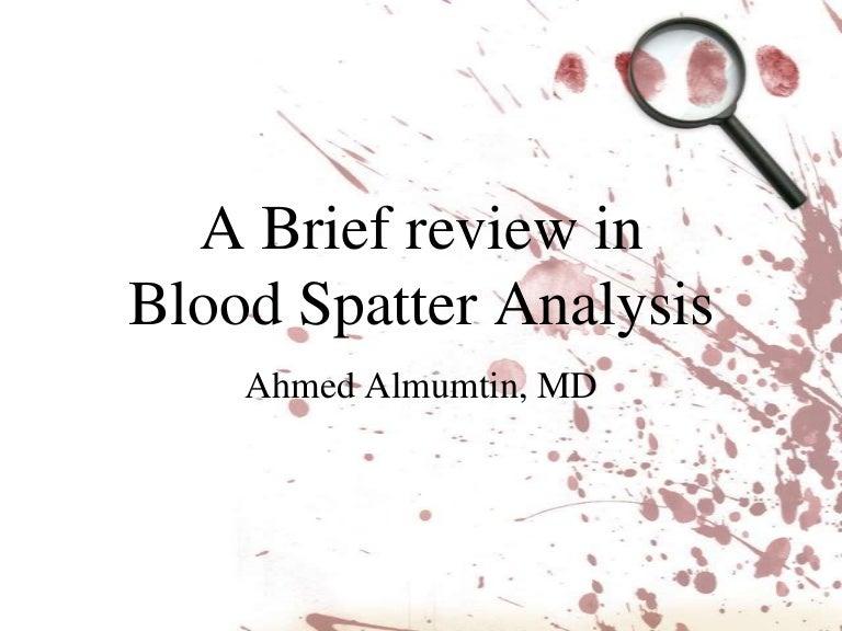 Spatter Analysis