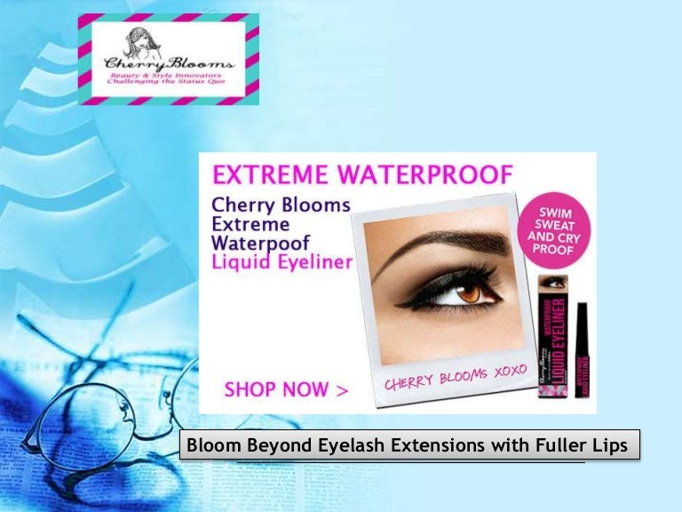 Bloom Beyond Eyelash Extensions With Fuller Lips