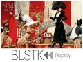 BLSTK Replay n°40 > La revue luxe et digitale du 14.03 au 20.03
