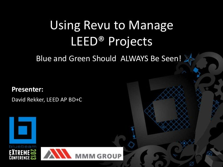 Managing LEED Projects - MMM Group - Bluebeam Extreme