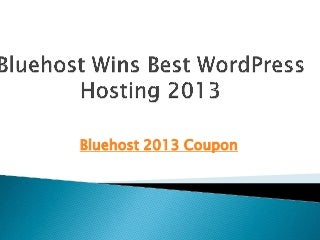Bluehost 2013 coupon