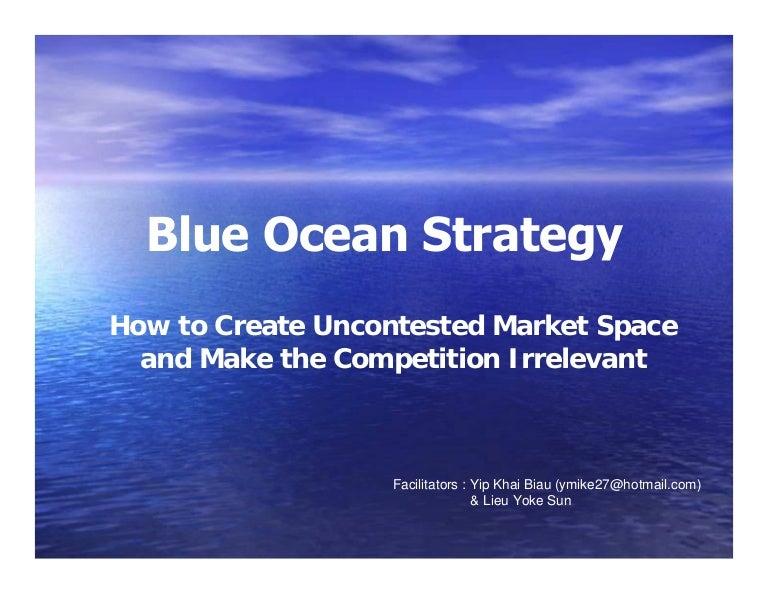 Blue ocean strategy summary and examples toneelgroepblik Images
