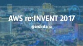 Bluesoft @ AWS re:Invent 2017 + AWS 101