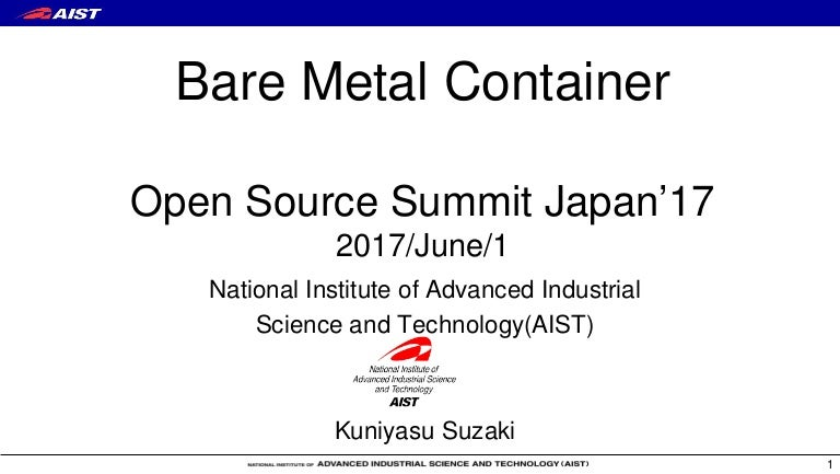 BMC: Bare Metal Container @Open Source Summit Japan 2017