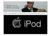Business Model Example Series : Issue 2 / iPod