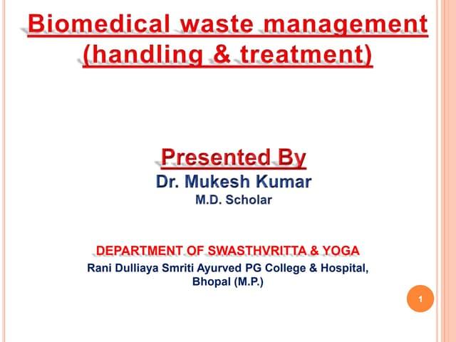 Biomedical waste management (handling & treatment)
