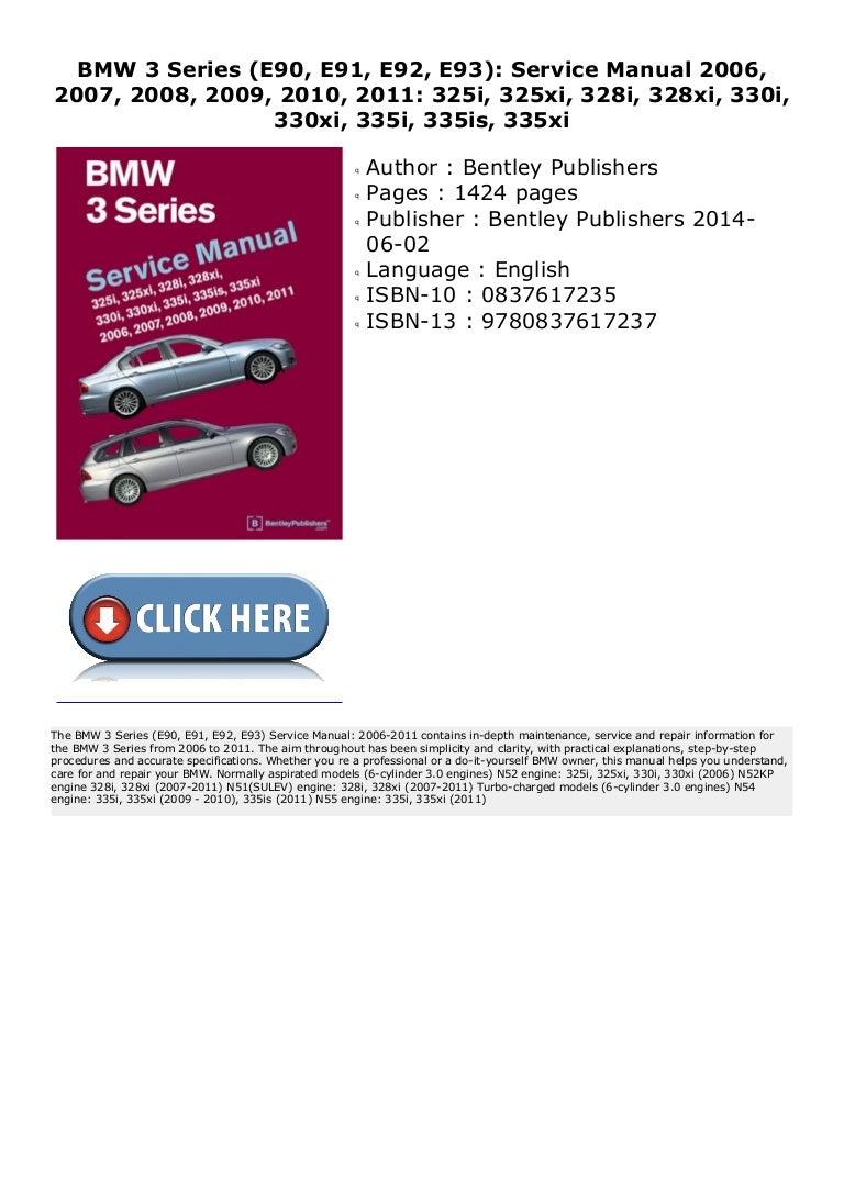 Bmw 3 Series E90 E91 E92 E93 Service Manual 2006 2007 2008 2