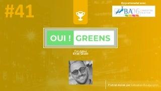 #PortraitDeStartuper #41 - OUI ! Greens - Enzo Giusti